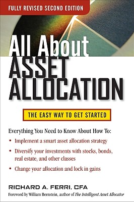 All About Asset Allocation By Ferri, Richard A.