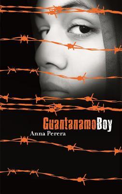 Guantanamo Boy By Perera, Anna