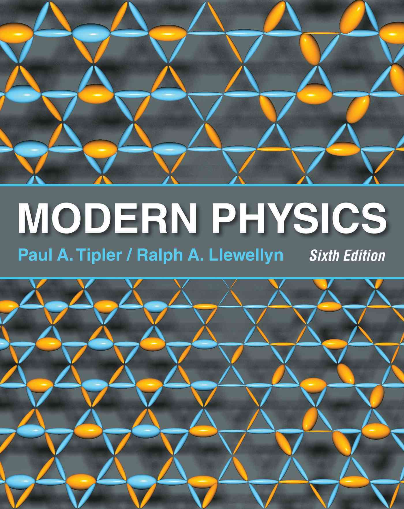 Modern Physics By Tipler, Paul A./ Llewellyn, Ralph