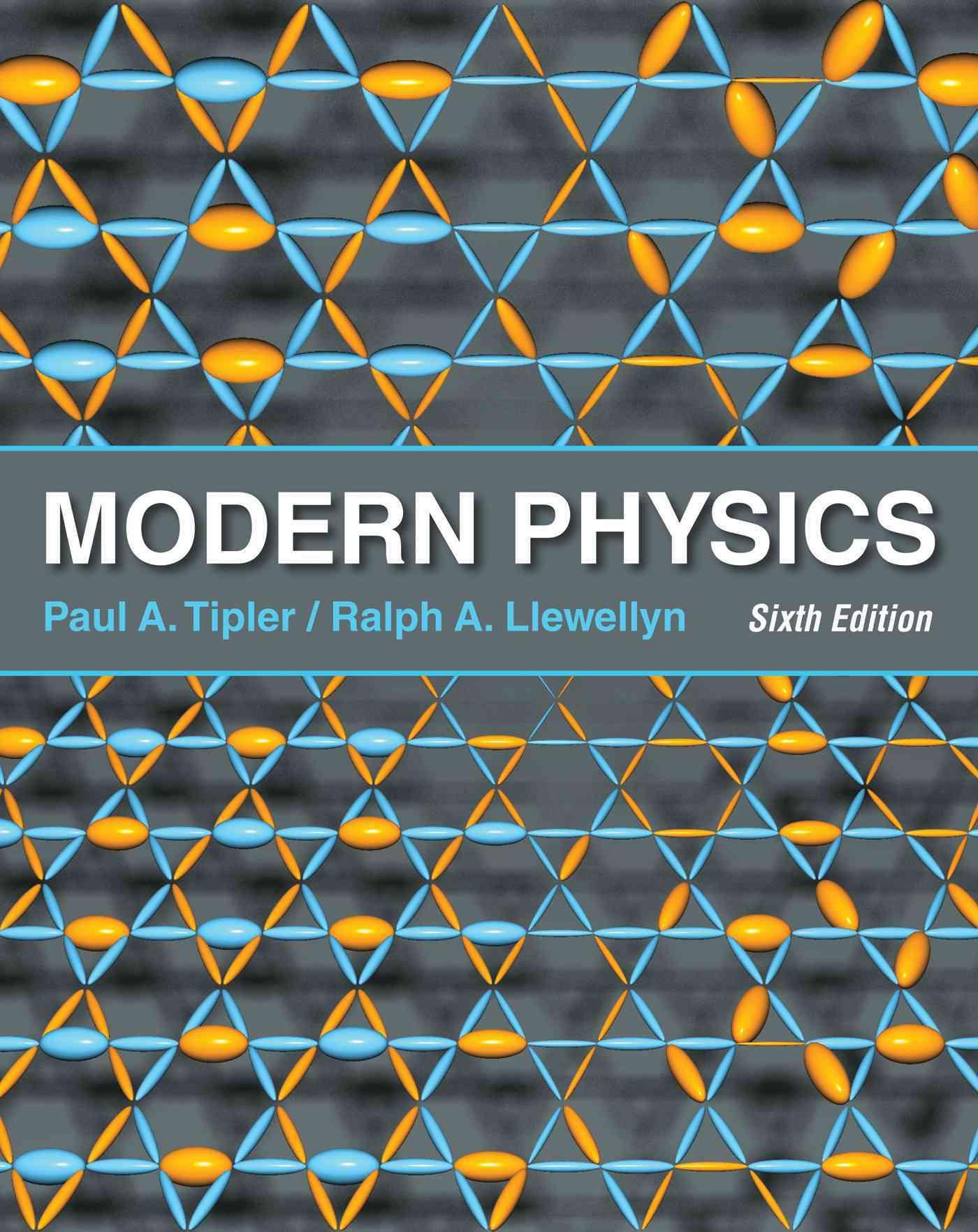 Modern Physics By Tipler, Paul A./ Llewellyn, Ralph